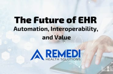 The Future of EHR: Automation, Interoperability, and Value